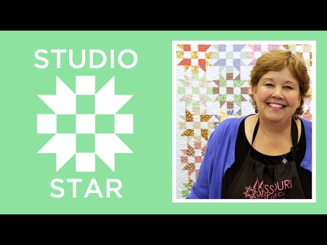 Make a Studio Star Quilt with Jenny Doan of Missouri Star Video Tutorial