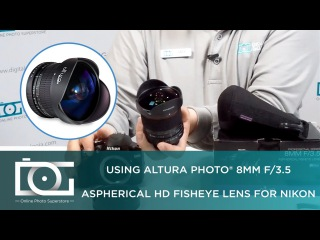 The Best Fisheye Lens For Nikon Cameras by Altura Photo