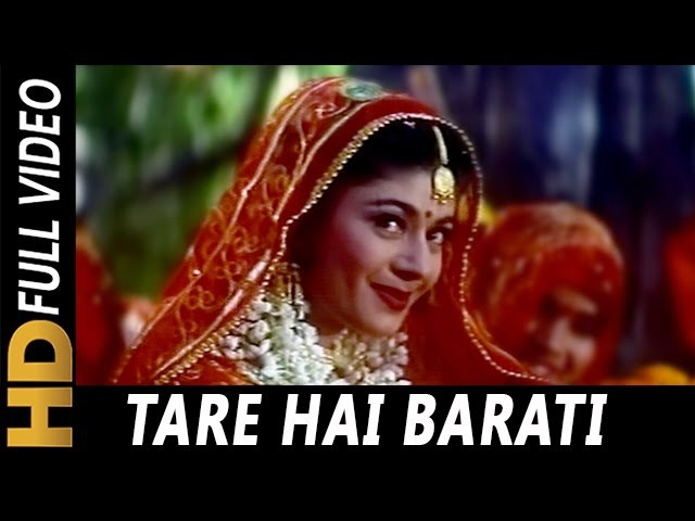 Tare Hai Barati Chandni Hai Barat Kumar Sanu Jaspinder Narula Virasat 1997 Songs Anil Kapoor
