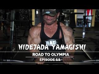Hidetada Yamagishi - Road To Olympia 2016 - Episode 11