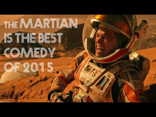 The Martian is the Best Comedy of 2015