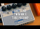 Shift Line TWIN MKII Preamp Direct Power Amp Cab demos