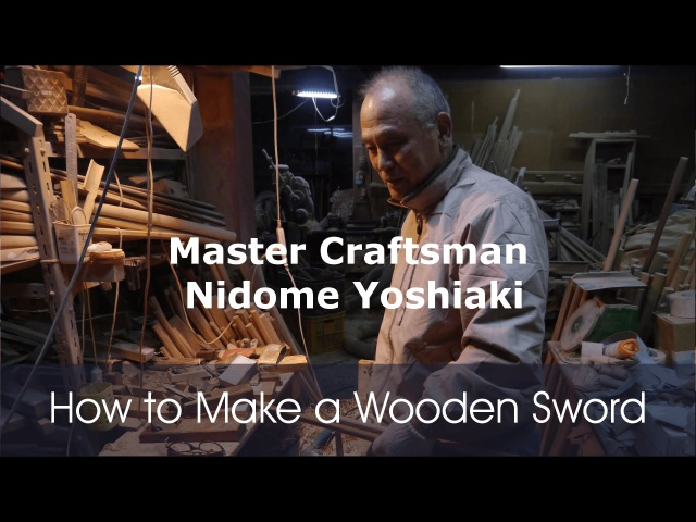 How To Make a Bokken with Master Nidome Yoshiaki Japanese Artisan