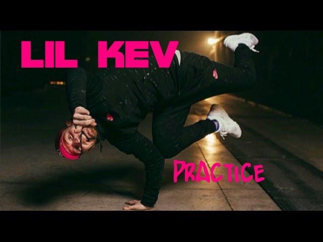 Bbboy LIL KEV Practice Trailer 2016 2017
