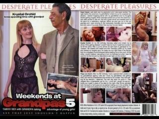 Weekends at grandpas 5 / выходные у дедушки 5 (desperate pleasures) [2016 г., 18+ teens, all sex, family roleplay, older men, we