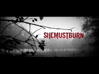 She Must Burn - The Wicked Feat. Scott Ian Lewis of Carnifex (Track Video)