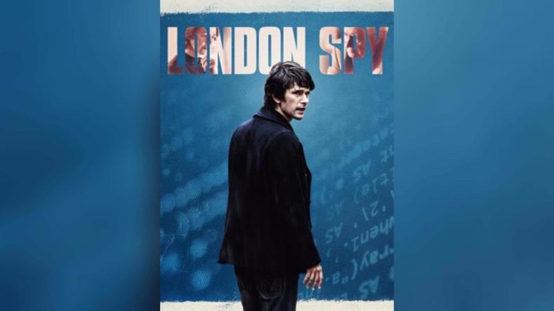 Лондонский шпион (2015) | London Spy