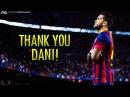 Dani Alves Tribute ● Goals, Skills Tackles ● 2008-2016 HD