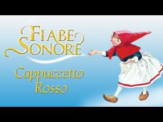 Cappuccetto Rosso parte 3 - Fiabe Sonore