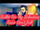 Bullet For My Valentine - Tears Don't Fall (Covered By Youssef Qassab)
