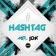 Mr. Jdk - Hashtag
