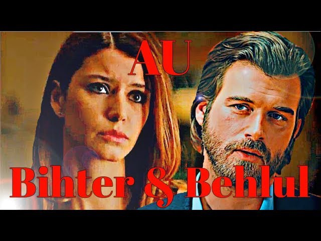 Bihter and Behlul AU