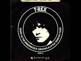 T. Rex - Dandy In The Underworld (Full Album) 1977