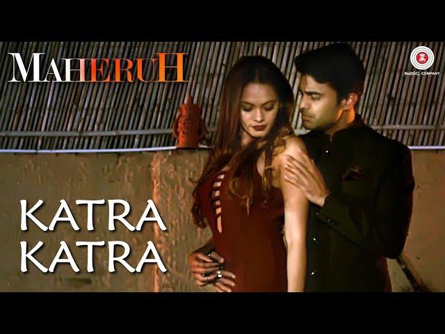 Katra Katra | Maheruh | Amit Dolawat Drisha More | Shahid Malya