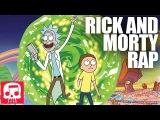 RICK AND MORTY RAP by JT Machinima -