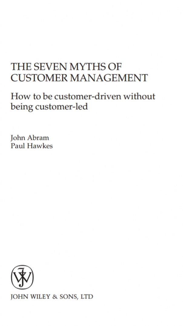 The Seven Myths of Customer management