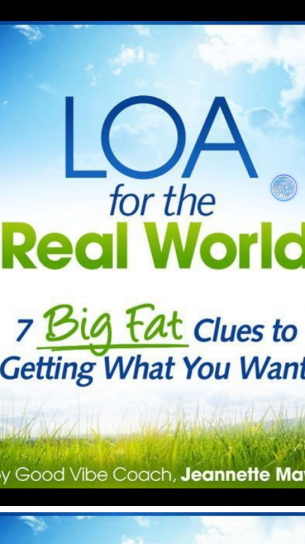 LOA for the Real World 7 Big Fat Clues