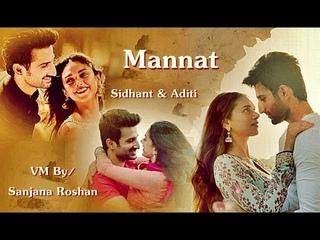 Sidhant Gupta and Aditi Rao Hydari - VM // Meri Mannat Tu | Sonu Nigam, Shreya Ghoshal