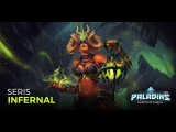 Paladins - Infernal Seris - New Skin Voted by the Community!
