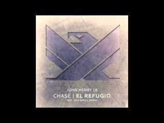 CHASE - El Refugio (Original Mix) PREVIEW