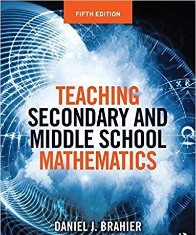 Teaching Secondary and Middle School Mathematics, 5 edition
