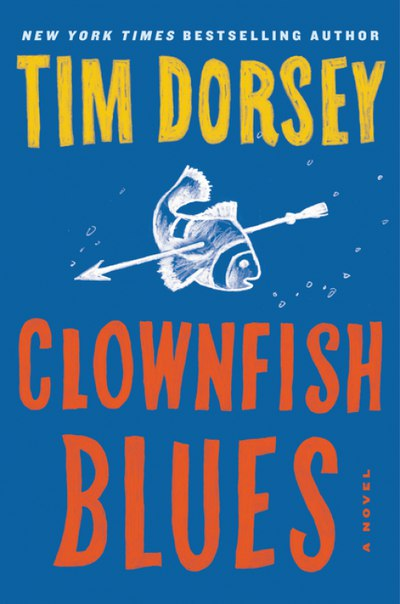 Tim Dorsey - Clownfish Blues