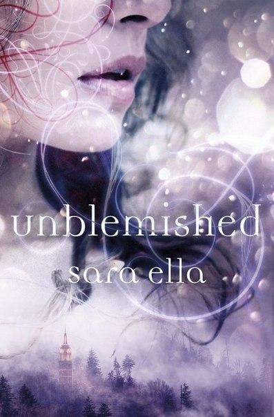 Sara Ella - Unblemished
