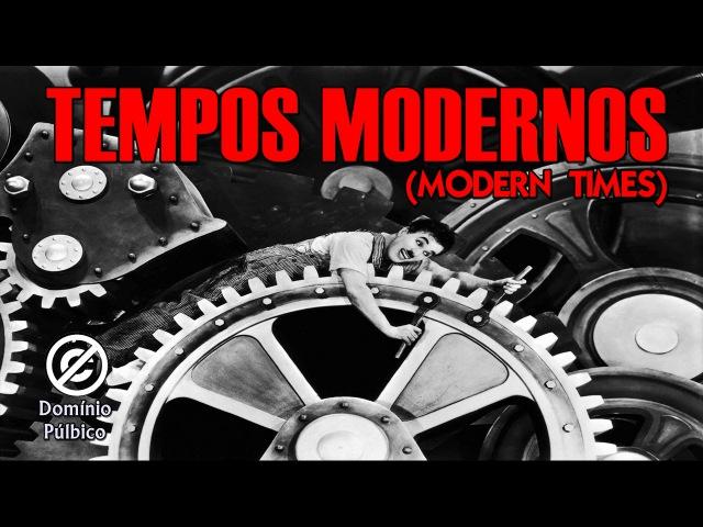 Charlie Chaplin | Tempos Modernos (Modern Times) - 1936 - Legendado