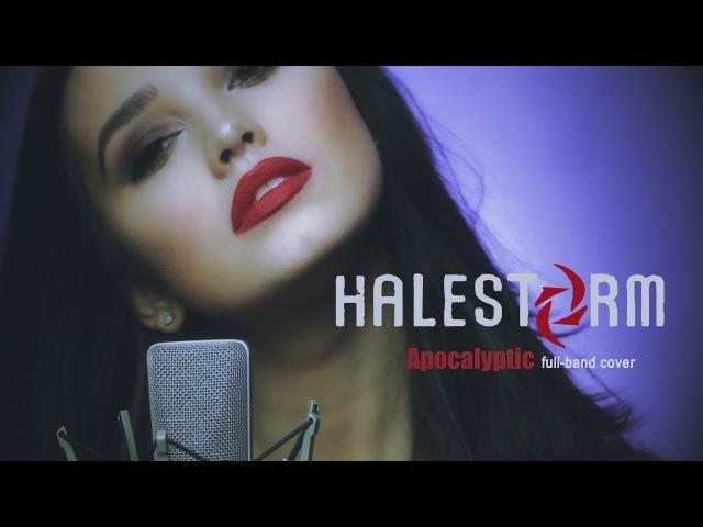 Halestorm Apocalyptic cover by Sershen Zaritskaya feat Kim Ross and Shturmak