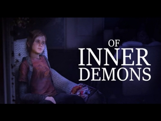 [SelfDrillingSMS] The Last Of Us - Of Inner Demons