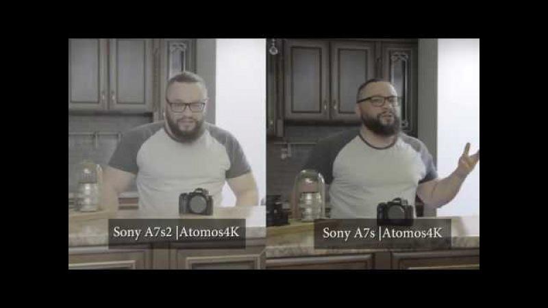 Sony A7S2 vs Sony A7S Поплановое сравнение на Atomos Ninja Inferno