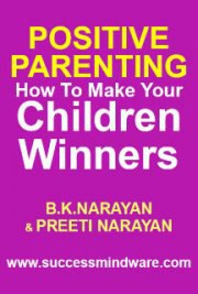 Positive Parenting - How to Make Your Children Winners - Trans4mind