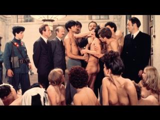 Сало, или 120 дней Содома / Salo o le 120 giornate di Sodoma / Salo, or The 120 Days of Sodom (1975)