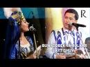 Bunyodbek Saidov va Hulkar Abdullayeva - Aytishuv | Бунёдбек ва Хулкар - Айтишув (concert version)