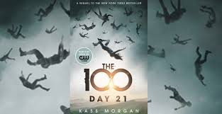 The 100 #1 - The 100 - Kass Morgan