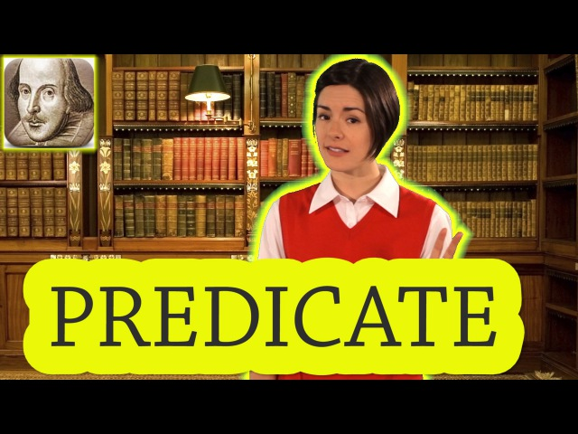 What is a Predicate? English Grammar for Beginners | Basic English | ESL