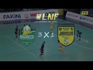 LNF2017 - Oitavas - Ida - Gols - Marreco 3 x 1 Jaraguá