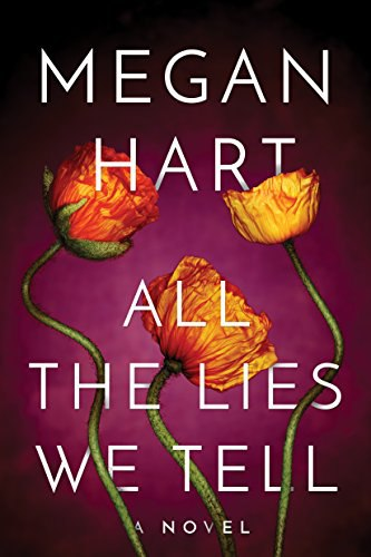 All The Lies We Tell - Megan Hart