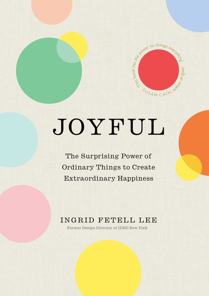 Joyful - Ingrid Fetell Lee