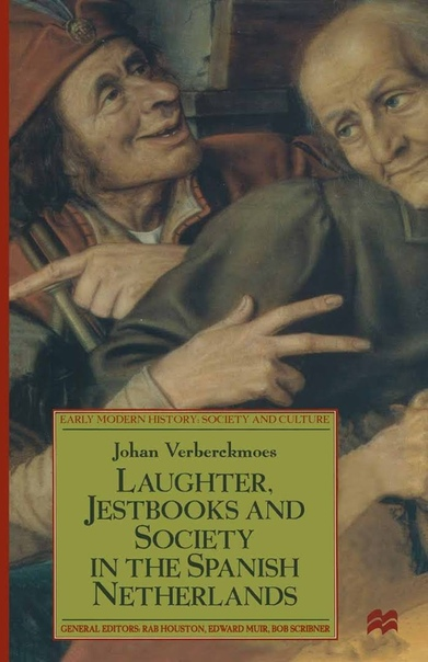 Laughter, Jestbooks and Society in the Spanish Netherlands