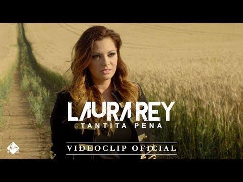 Laura Rey - Tantita pena (Videoclip Oficial)