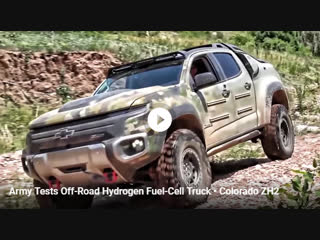 Army Tests Off-Road Hydrogen Fuel-Cell Truck bull; Colorado ZH2