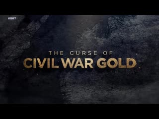 Проклятое золото гражданской войны 2 сезон 7 серия / the curse of civil war gold (2019)