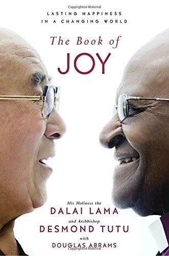 Dalai Lama, Desmond Tutu, Douglas Carlton Abrams
