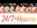 BTS 방탄소년단 - 24/7 = Heaven Lyrics Color Coded Han_Rom_Eng 「collab with KPOP. vine」