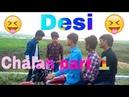 Desi chalan part - 1 || Morgen Shet || round3hell || funny vines