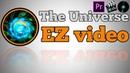 Трейлер канал The Universe EZ video.Трейлер канала в Adobe Premiere Pro.