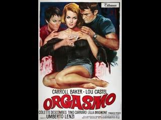 Оргазмо _ orgasmo (1969) италия, франция