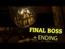 BENDY AND THE INK MACHINE CHAPTER 5 FINAL BOSS ENDING