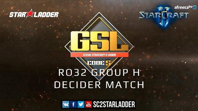 2019 GSL Season 2 Ro32 Group H Decider Match: SpeCial (T) vs sOs (P)